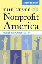 The State of Nonprofit America ebook by Lester M Salamon