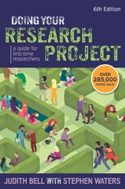 Doing Your Research Project: A Guide For First-Time Researchers ebook by Judith Bell,Stephen Waters
