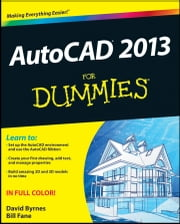AutoCAD 2013 For Dummies ebook by Bill Fane,David Byrnes