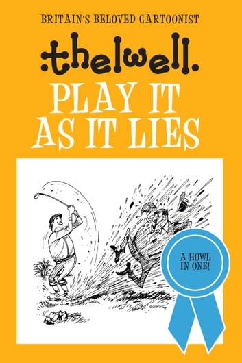 Play it as it Lies ebook by Norman Thelwell