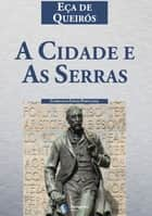 A Cidade e as Serras ebook by Eça de Queirós