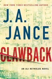 Clawback - An Ali Reynolds Novel ebook by J.A. Jance