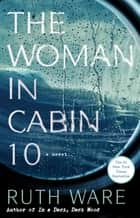 The Woman in Cabin 10 ebooks by Ruth Ware