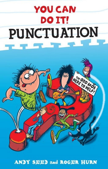 You Can Do It: Punctuation ebook by Andy Seed,Roger Hurn