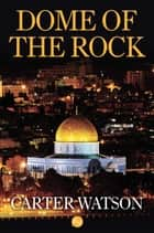 Dome of the Rock ebook by