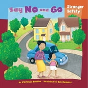 Say No and Go - Stranger Safety audiobook by Jill Urban Donahue