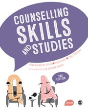 Counselling Skills and Studies ebook by Fiona Ballantine Dykes, Traci Postings, Anthony Crouch,...