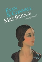 Mrs. Bridge ebook by Evan S. CONNELL