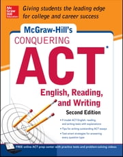McGraw-Hill's Conquering ACT English Reading and Writing, 2nd Edition ebook by Steven W. Dulan