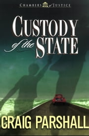 Custody of the State ebook by Craig Parshall