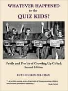 Whatever Happened to the Quiz Kids? ebook by Ruth Duskin Feldman