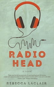RADIO HEAD ebook by Rebecca Laclair