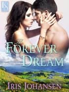 The Forever Dream - A Loveswept Classic Romance ebook by Iris Johansen