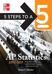 5 Steps to a 5 AP Statistics, 2010-2011 Edition ebook by Duane C. Hinders