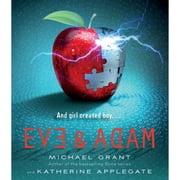 Eve and Adam audiobook by Katherine Applegate, Michael Grant