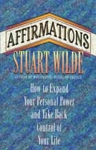 Affirmations ebook by Stuart Wilde