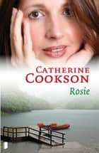 Rosie ebook by Annet Mons, Catherine Cookson