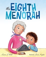 The Eighth Menorah ebook by Lauren L. Wohl