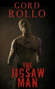 The Jigsaw Man ebook by Gord Rollo