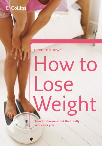 How to Lose Weight (Collins Need to Know?) eBook by Christine Michael