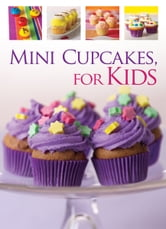 Mini Cupcakes for Kids ebook by Hinkler