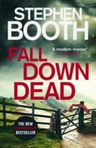 Fall Down Dead ebook by