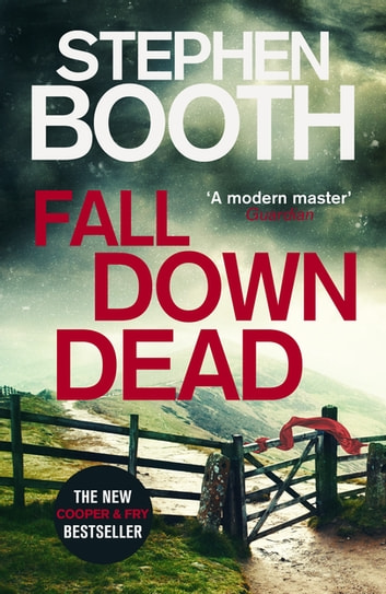 Fall Down Dead ebook by Stephen Booth