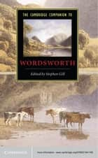 The Cambridge Companion to Wordsworth ebook by Stephen Gill