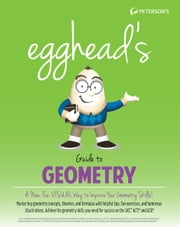 Egghead's Guide to Geometry ebook by Peterson's