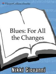 Blues: For All the Changes ebook by Nikki Giovanni