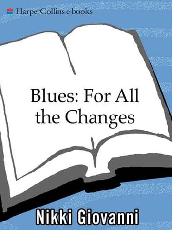 Blues: For All the Changes - New Poems ebook by Nikki Giovanni