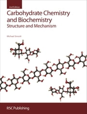 Carbohydrate Chemistry and Biochemistry - Structure and Mechanism ebook by Michael Sinnott,Andrew Williams,Mike Page