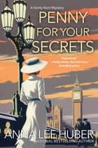 Penny for Your Secrets ebook by