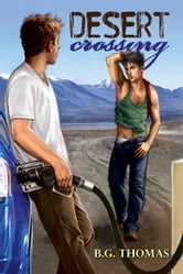 Desert Crossing ebook by B.G. Thomas