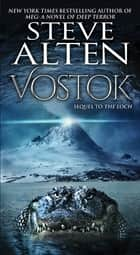 Vostok ebook by Steve Alten