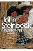 The Pearl ebook by John Steinbeck, Jose-Luis Orozco, Linda Wagner-Martin