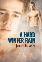 A Hard Winter Rain ebook by John Inman