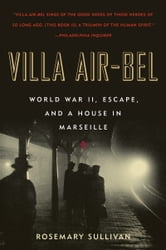 Villa Air-Bel ebook by Rosemary Sullivan