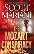 The Mozart Conspiracy ebook by Scott Mariani