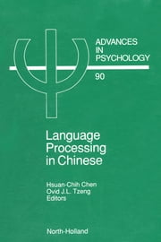 Language Processing in Chinese ebook by Chen, Hsuan Chih