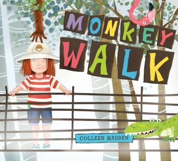 Monkey Walk ebook by Colleen Madden