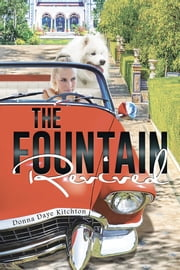 The Fountain Revived ebook by Donna Daye Kitchton