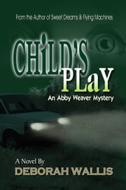 Child's Play ebook by Deborah Wallis
