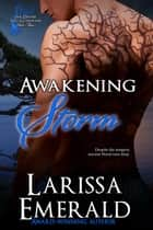 Awakening Storm - The Divine Tree Guardians ebook by Larissa Emerald