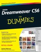 Dreamweaver CS6 For Dummies ebook by Janine Warner