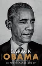 De herovering van de Amerikaanse droom ebook by Barack Obama, Amy Bais, Peter de Jong