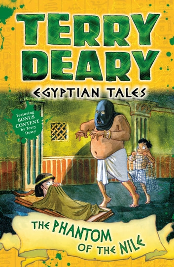 Egyptian Tales: The Phantom of the Nile ebook by Terry Deary