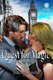 Quest for Magic - Songs of the Mages, #1 ebook by Jean Hart Stewart
