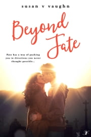 Beyond Fate ebook by Susan V. Vaughn