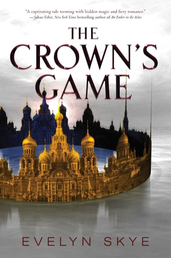 The Crown's Game ekitaplar by Evelyn Skye